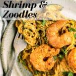 mediterranean shrimp with creamy zucchini spiral noodles