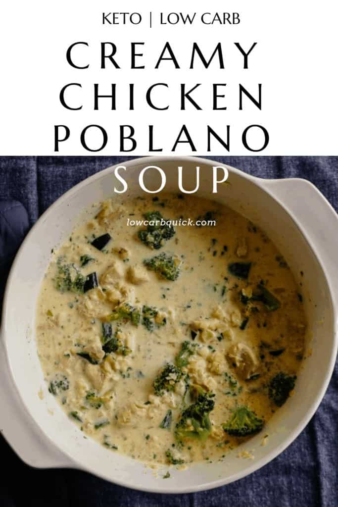 Creamy Chicken Poblano Soup