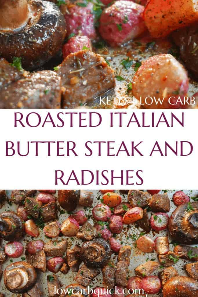 Roasted Italian Butter Steak and Radishes