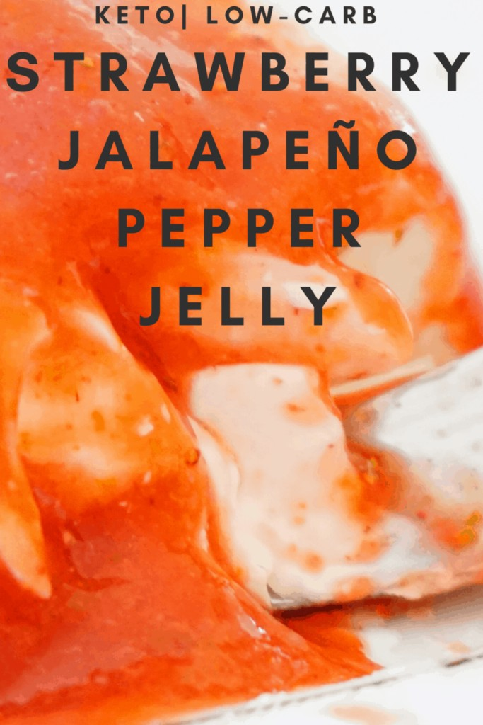 strawberry jalapeno pepper jelly over cream cheese keto low carb