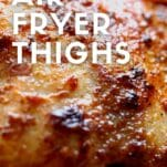 easy air fryer thighs