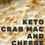 keto low carb crab mac and cheese casserole